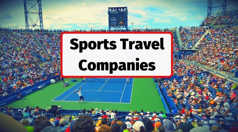 Sports travel companies