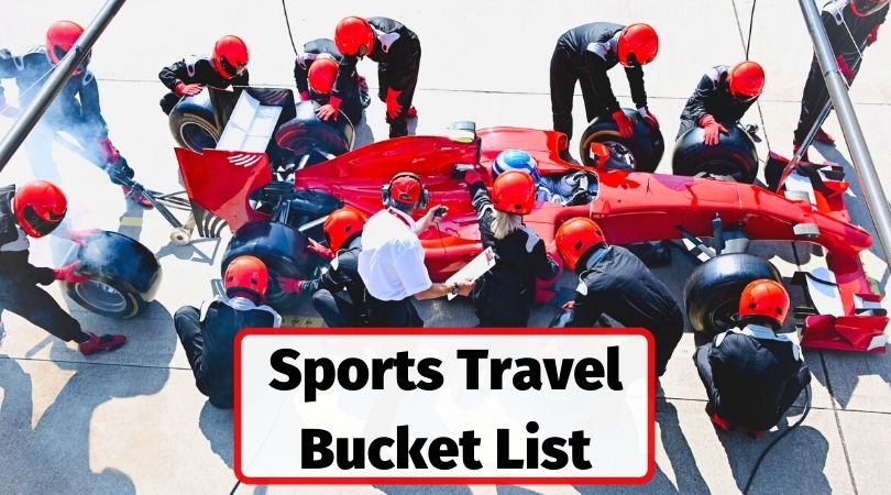 Sports travel bucket list