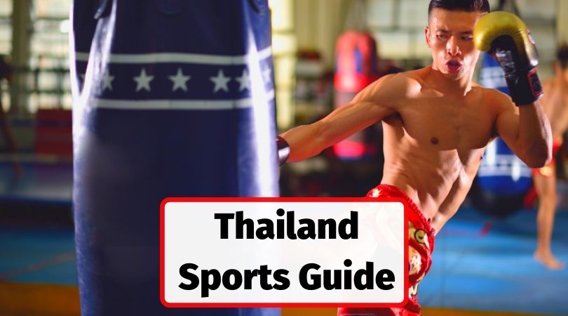 Sports Lover's Guide to Thailand