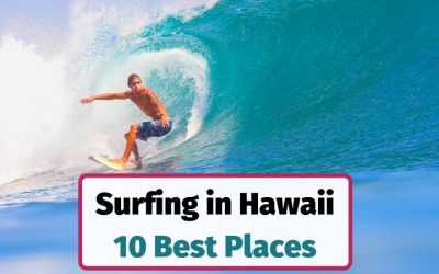 10 Best Places for Surfing in Hawaii