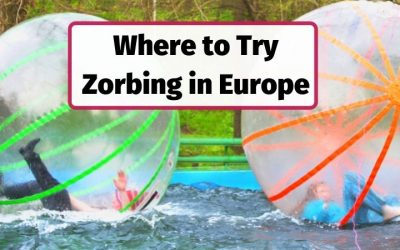 8 Best Places to try Zorbing in Europe